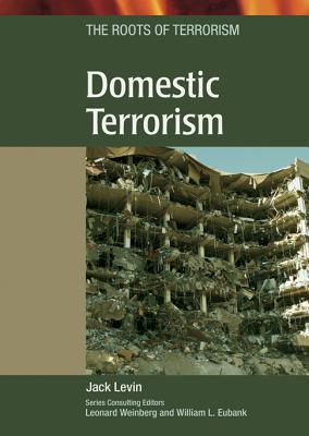 Domestic Terrorism By Levin, John/ Levin, Jack