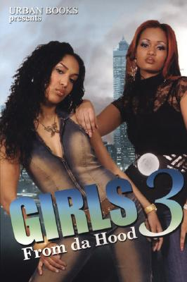 Girls from da Hood 3 By Williams, Kashamba/ Anthony, Mark/ MadameK